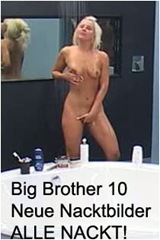 big brother 10 nackt